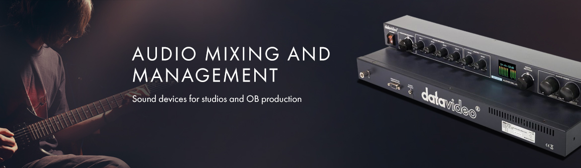 Audio Mixing and Management