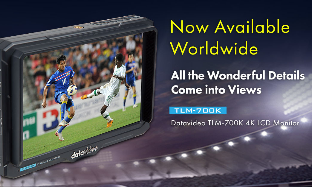 Datavideo TLM-700K 4K LCD Monitor is Now Available Worldwide