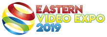 Eastern Video Expo 2019